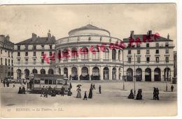 35 - RENNES - LE THEATRE  TRAMWAY 1905 - Rennes