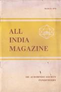 INDIA - MARCH 1974 MAGAZINE OF SRI AUROBINDO SOCIETY, PONDICHERRY - NEW / UNUSED [ORIGINAL PUBLICATION, NOT A REPRINT] - Philosophie