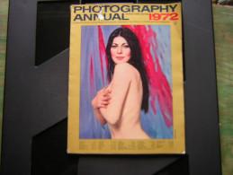 REVUE EN ANGLAIS  PHOTOGRAPHY ANNUAL 1972 INTERNATIONAL EDITION - Photographie