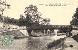 LIGNY EN BARROIS - PONT DE LA HERVAL SUR LE CANAL DE LA MARNE AU RHIN - Ligny En Barrois