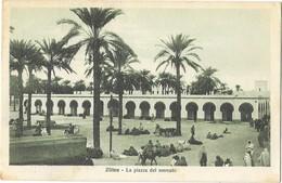 ZLITEN (Libye) Place Du Marché Piazza Del Mercato - Libya