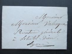 Frankreich Vorphila / Prephila 1830 Brief Nach Lyon Sehr Interressanter Brief / Inhalt!! - Marcophilie (Lettres)