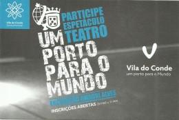 UM  PORTO  PARA  MUNDO   2016  PARTICIPE  ESPETACULO  TEATRO  VILA  DO  CONDE - Porto