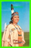 INDIENS - INDIAN MAID - FEMME INDIENNE DANS SON BEAU COSTUME - - Indiens De L'Amerique Du Nord