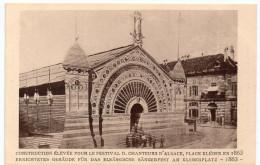STRASBOURG - CONSTRUCTION POUR LE FESTIVAL DES CHANTEURS - 1863 -   - Le Strasbourg Disparu - Maison D´Art Alsacienne - Strasbourg