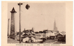 STRASBOURG -  INTERIEUR DE LA GARE - 1867 -  Le Strasbourg Disparu - Maison D´Art Alsacienne - Strasbourg