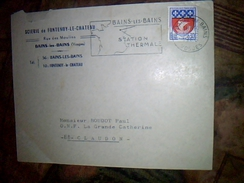 Publicite   Enveloppe A Entete  Scierie De Fontenoy Le Chateau + Flamme  Bains  Les Bains Thermal Annee 1956 - Erinnophilie