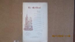 LEON DEUBEL / Revue Le Beffroi / Nov.Déc. 1913 / ...dont Un Sonnet Inédit De Léon DEUBEL - Auteurs Français