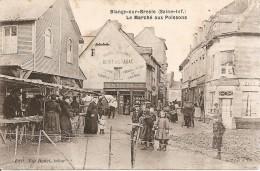 BLANGY - Sur - BRESLE  -  Le Marché  Aux Poissons - Blangy-sur-Bresle