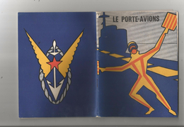 """PETIT LIVRET MILITAIRE """"LE PORTE AVIONS""""1955 PAR LE CDT ALBERT VULLIEZ COLLECTION DU NAVIGATEUR EDITION OZANNE - Livres, BD, Revues"""