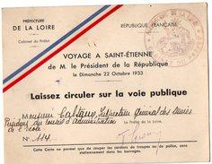 VP6439 - Carte - Laisser Circuler Sur La Voie Publique - Voyage A SAINT ETIENNE Du Président De La République - Cartes