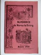 70 -  Noroy Le Bourg - Almanach De 1912 - - Documents Historiques