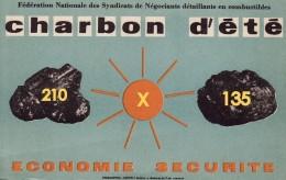 Buvard 210 X 135- Charbon D´été, économie Sécurité., Deux Morceaux De Charbon Et Soleil - C