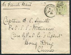 1879 GB 4d Sage Green Southampton Duplex Cover -  Captain Ship S.S. MALACCA, P & O Agent Hong Kong 'per French Mail' - Storia Postale