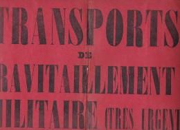 DOCUMENT HISTORIQUE 1939 TRANSPORTS DE RAVITAILLEMENT MILITAIRE 26.5 X 37.5 - Documents Historiques