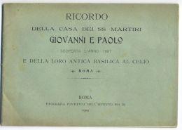 Ricordo Della Casa Dei SS. Martiri Giovanni E Paolo, Roma, 1909 - Turismo, Viaggi