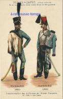 Image Ancienne-transformation Uniformes Armée Française Depuis 1789 -hussard 1800-1830 Pub Perles Du Japon 22 - Ohne Zuordnung