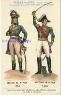 Image Ancienne-transformation Uniformes Armée Française Depuis1789 -général De Division 1796-1812-pub Perles Du Japon 56 - Ohne Zuordnung