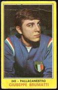 BASKETBALL - ITALIA - FIGURINA PANINI - I CAMPIONI DELLO SPORT 1970-71 - PALLACANESTRO: GIUSEPPE BRUMATTI - ITALIA - Sport