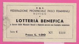 """LOTTERIA BENEFICA """" FEDERAZIONE PROVINCIALE FASCI FEMMINILI"""" ROVIGO - Billetes De Lotería"""