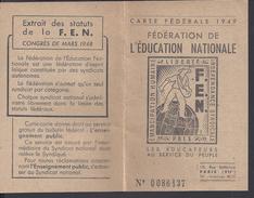 FR - 1949 - Carte Fédérale F.E.N. - Bages - Syndicat National Des Instituteurs Et Institutrices Des P. Orientales - - Mappe