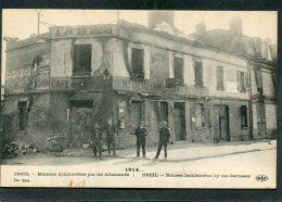 CPA - 1914... CREIL - Maisons Bombardées Par Les Allemands, Animé - Guerre 1914-18
