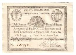 1à Repubblica Romana Assegnati 1798 Otto 8 Paoli Dell'anno 7 Bel Sup Lotto.1548 - [ 1] …-1946 : Koninkrijk
