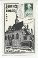 828 -CHOISEL -journée Du Timbre 1949 - BEAUNE (21) - Carte Locale - 1950-1959