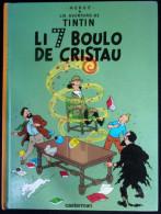 Tintin : Li 7 Boulo De Cristau EO Casterman 2004 - Libros, Revistas, Cómics
