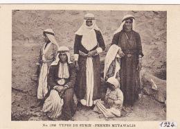 """Types De Syrie - Femmes Mutawalis - Griffe Linéaire """"Armée Levant, 33me Bataillon Génie, 3e Compagnie - Circ 1924 - Asie"""