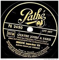 78 Trs - Pathé PA 2490 - état B -  ORCH. JACQUES-Henri RYS Refrain ANDREX - QUATRE JOURS A PARIS - LA SAMBA BRESILIENNE - 78 G - Dischi Per Fonografi
