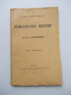 - Livret Sur Le Projet De Réorganisation Militaire. 1867 - Avec Timbre Impérial - - Libri, Riviste & Cataloghi