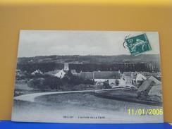 BELLOT (SEINE ET MARNE) L'ARRIVEE DE LA FERTE. - Autres Communes