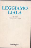 CATALOGO PUBBLICAZIONI LIALA -EDIZ. SONZOGNO (280414) - Lotti E Collezioni