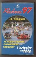 Cassette VHS La Roche Derrien Pouldouran Troguéry ( 22 Trégor ) Radeau 97 L'estuaire En Fête - Radeaux Spectacle Fête .. - Autres
