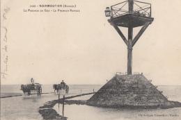 Noirmoutier 85 - Passage Du Goa - Premier Refuge - 1907 - Noirmoutier