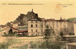 LE PUY-EN-VELAY L'ETABLISSEMENT DES SOURDS-MUETS ET N-D DE FRANCE  (CARTE GLACEE) - France