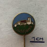 Badge (Pin) ZN004068 - Slovenija (Slovenia) Ljubljana (Laibach / Lubiana / Labacum / Aemona) - Ciudades