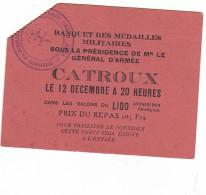 25940 -banquet Des Medailles Militaires , General Armée CATROUX -Lido Paris , Carte Controle -tampon - Militaria