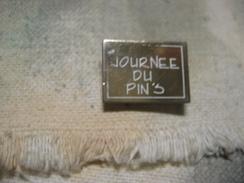 Pin's, La Journée Du Pin's - Pin's