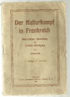 Livre Der Kulturkampf In Frankreich De La Lutte Pour La Culture En France Vigilans Colmar Alsatia 1924 - Art