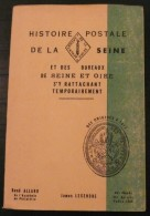 Histoire Postale De La Seine - 1966 - 227 Pages - Frais De Port 3.50 Euros - Letteratura