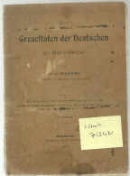 Livre Greueltaten Der Deutschen In Bourtzwiller Wagner 1919 Atrocités Des Allemands 1919  Alsatique Dessin Zislin - 5. Guerres Mondiales