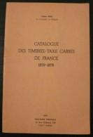 Catalogue Des Timbres Taxe Carres De France - 1974 - 92 Pages - Frais De Port 2.50 Euros - Littérature