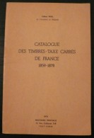 Catalogue Des Timbres Taxe Carres De France - 1974 - 92 Pages - Frais De Port 2.50 Euros - Non Classificati