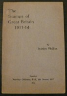 The Stamps Of Great Britain 1911-14 - 96 Pages - Frais De Port 2 Euros - Littérature