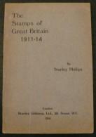 The Stamps Of Great Britain 1911-14 - 96 Pages - Frais De Port 2 Euros - Specialized Literature