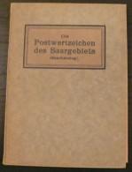 Die Postwertzeichen Des Saargebiets - 120 Pages - Frais De Port 2 Euros - Littérature