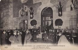 Inauguration De L'Institut Océanographique Le 23 Janvier 1911 Fondé Par Le Prince De Monaco - Museo Oceanografico