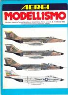 AEREI MODELLISMO - N.10 OTTOBRE 1982-  ANNO III - DELTA EDITRICE - MC DONNELL F101 VOODOO - Magazines